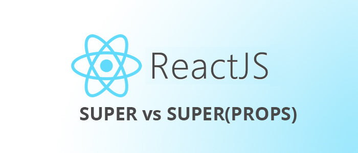 Difference between super() and super(props) in the constructor of a React Class Component?